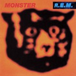 """1. MONSTER (1994)  There is perhaps no more maligned R.E.M. album pre- or post-Berry than the garage rock buzzfest known as Monster. Everyone hated it. """"Star 69"""" is annoying. And """"What's the Frequency, Kenneth?"""" is pointless, even in a retro-reclamation """"30 Rock"""" world.  Once you get past those songs, though, shit gets real. This is the one single album in R.E.M.'s career where they went honey badger and didn't give a fuck. It's all """"Fuck hits. Yeah, garage rock."""" Fuzz, fuzz, fuzz. """"Don't like it? Fuck you.""""  I remember buying this record in a used store's bargain bin for $3 almost 20 years ago and you can probably get it now for $2.  For value this would be the best $2 you'd spend on music in a long time."""