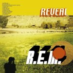 12. REVEAL (2001)  Michael Stipe officially came out as gay during the promo of this record. The thing is, he had been photographed a decade earlier with Morrissey and his favorite hobby was photography.  Dude.  We had it figured a long time ago. And trying to use it as a marketing tool was lame.
