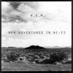 11. NEW ADVENTURES IN HI-FI (1996)  A sprawling, all-over-the-place response (arguably) to Mellon Collie and the Infinite Sadness, this hey-we-can-put-75-minutes-of-music-on-a-CD album (technically 62) isn't so much bad as it represents the cresting of the alternative revolution. After which it was all Stone Temple Pilots, Creed and end of days.