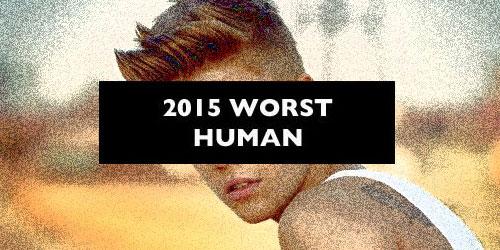 Vote to determine the worst human
