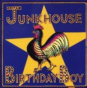 Junkhouse's Birthday Boy album cover