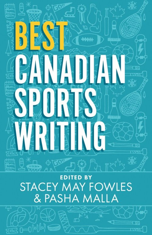 Best Canadian Sports Writing, available via ECW Press.